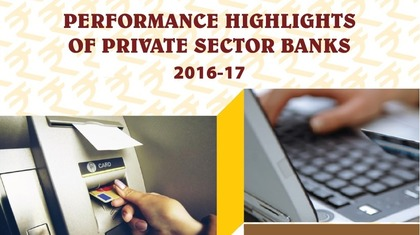 Performance Highlights of Private Banks 2016-17